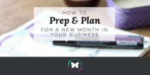 How to prepare and plan for a new month in business